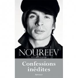 Noureev - Autobiographie - Confessions inédites