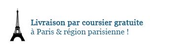 Livraison gratuite par coursier à Paris et RP